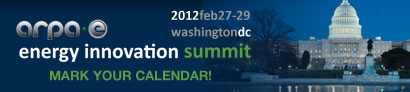 ARPA-E Energy Innovation Summit Feb 27-29, 2012, Washington DC