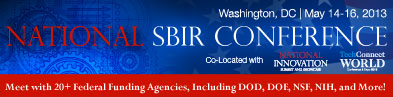 National SBIR Conference May 14-16, 2013, Washington, DC